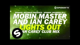Mobin Master and Ian Carey - Lights Out (Ian Carey Club Mix) [Available November 9]