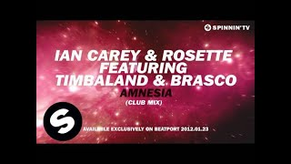 Ian Carey & Rosette feat. Timbaland & Brasco - Amnesia (Club Mix) [Teaser]