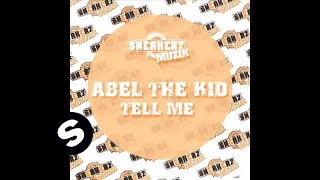 Abel The Kidd - Tell Me