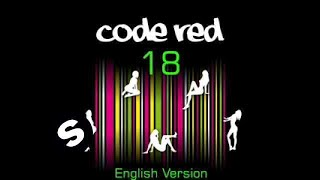 Code Red - 18 (English Version) Official including Lyrics!