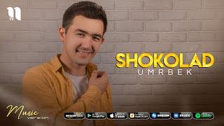 Umrbek - Shokolad (audio 2021)