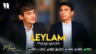Mangu guruhi - Leylam (audio 2021)