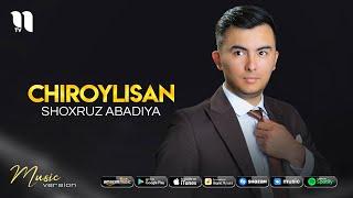 Shoxruz (Abadiya) - Chiroylisan (audio 2021)