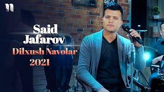 Said Jafarov - Dilxush navolar (jonli ijro)