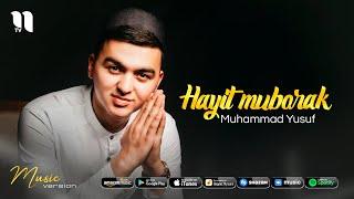 Muhammad Yusuf - Hayit muborak (audio 2021)