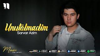Sarvar Azim - Unutolmadim (audio 2021)