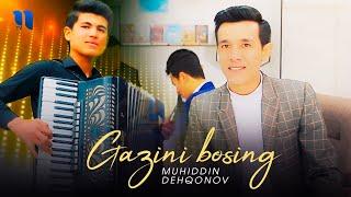 Muhiddin Dehqonov - Gazini bosing (Official Music Video)