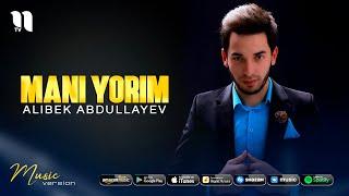 Alibek Abdullayev - Mani yorim (audio 2021)