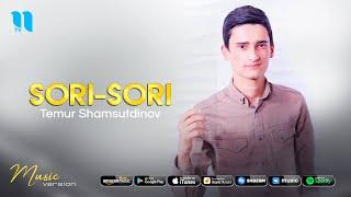 Temur Shamsutdinov - Sori-sori (audio 2021)