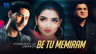 Yorqinxo'ja Umarov - Be tu Memiram (Official Music Video)
