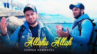 Farrux Xamrayev - Allahu Allah (Official Music Video)
