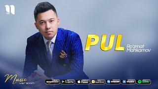 Ro'zmat Mahkamov - Pul (audio 2021)