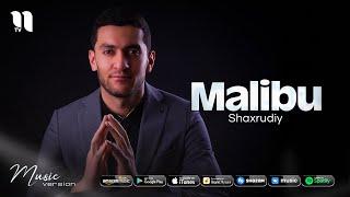 Shaxrudiy - Malibu (audio 2021)
