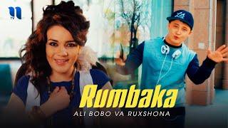 Ali Bobo va Ruxshona - Rumbaka (Official Music Video)