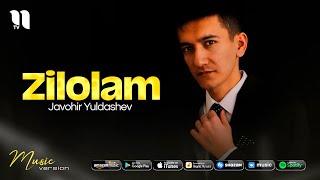Javohir Yuldashev - Zilolam (audio 2021)
