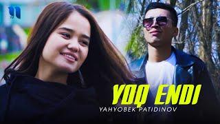 Yahyobek Patidinov - Yo'q endi (Official Music Video)