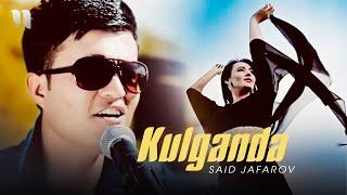 Said Jafarov - Kulganda (Official Music Video)
