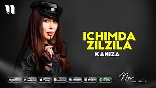 Kaniza - Ichimda zilzila (new version)
