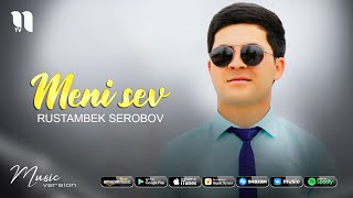 Rustambek Serobov - Meni sev (audio 2021)