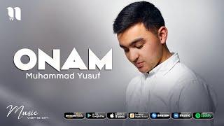 Muhammad Yusuf - Onam (audio 2021)