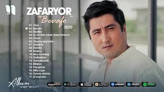 ZafarYor - Bevafo nomli albom dasturi 2020