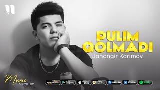 Jahongir Karimov - Pulim qolmadi (audio 2021)