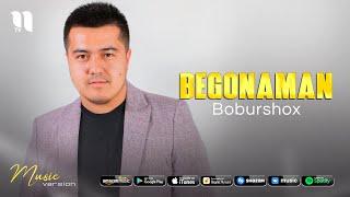 Boburshox - Begonaman (audio 2021)