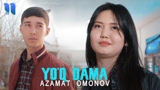 Azamat Omonov - Yo'q dama | Азамат Омонов - Йук дама