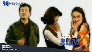 Mirodil Hakimov - Qizlar | Миродил Хакимов - Кизлар