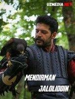 Mendirman Jaloliddin 13-qism (Yakuniy qism) O'zbek tarixiy seriali 2021 Full HD 1080p (uzmedia.net)